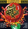 Only Rock N Roll 1970-74: #1 Radio Hits