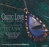 Celtic Love Collection: Songs Inspired by Titanic